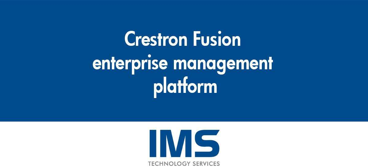 Streamline Audio Visual Scheduling & Support, While Delivering Better Experiences and Significant Savings Using Crestron Fusion.