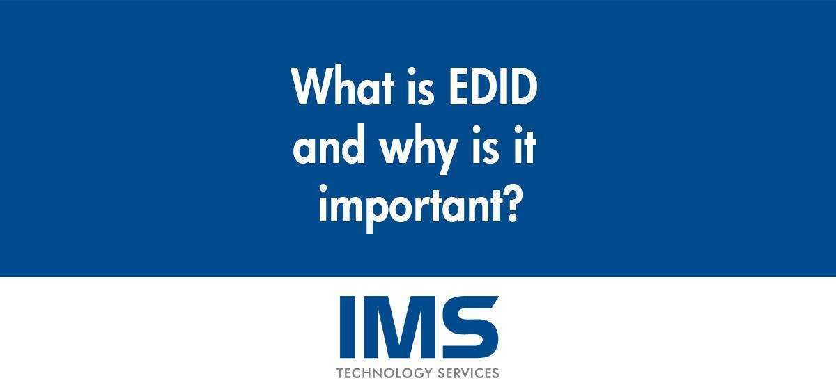 What is EDID and why is it important?