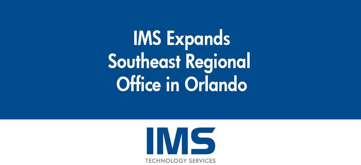 IMS Expands Orlando Office