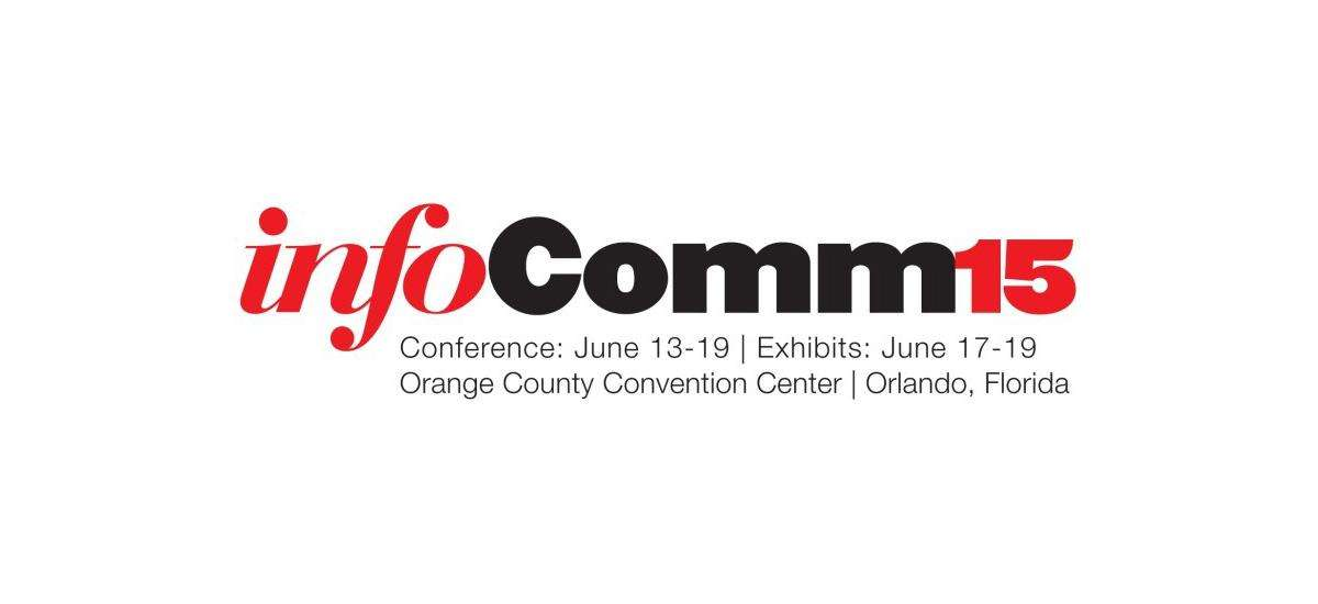 InfoComm 2015 Recap – Highlights and Trends