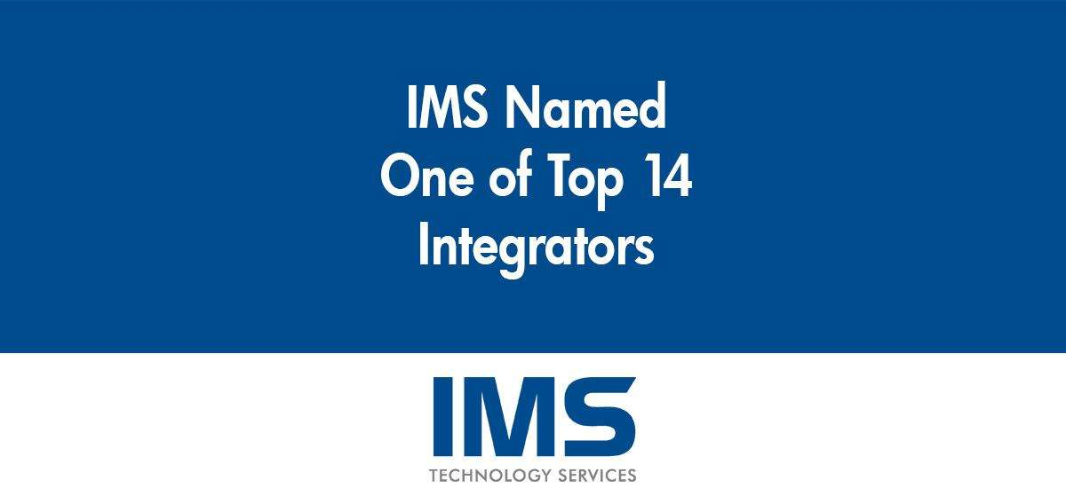 IMS Named One of the Top 14 Corporate Market Integrators