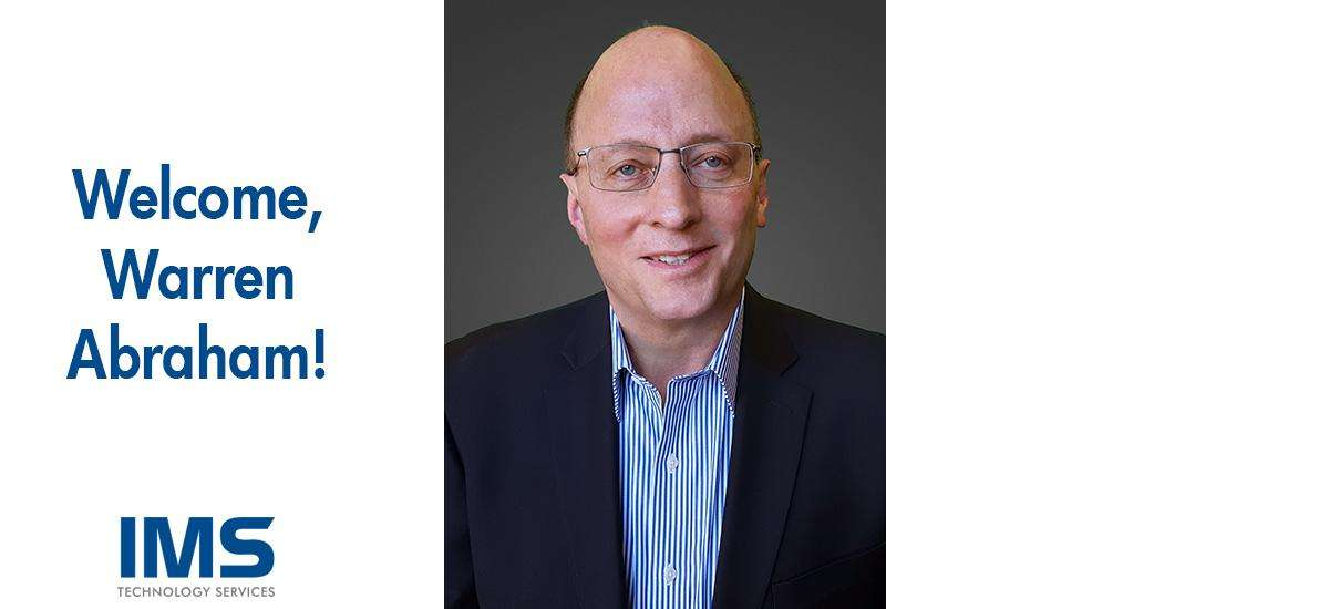 Warren Abraham Joins IMS as VP, Business Development